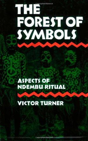The Forest of Symbols by Victor Witter Turner