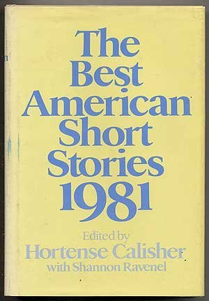 The Best American Short Stories 1981 (The Best American Short Stories)
