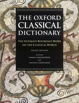The Oxford Classical Dictionary by Simon Hornblower