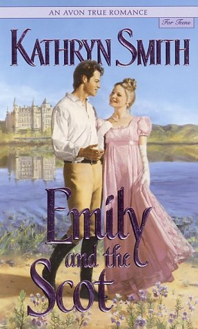 Emily and the Scot by Kathryn Smith
