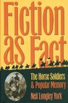 """Fiction as Fact: """"The Horse Soldiers"""" and Popular Memory"""