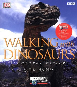 Walking with Dinosaurs by Tim Haines
