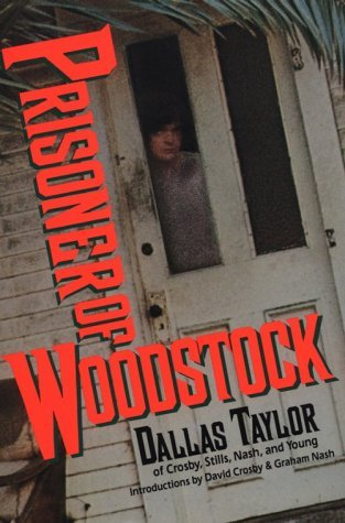 Prisoner of Woodstock