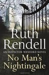 No Man's Nightingale (Inspector Wexford, #24)