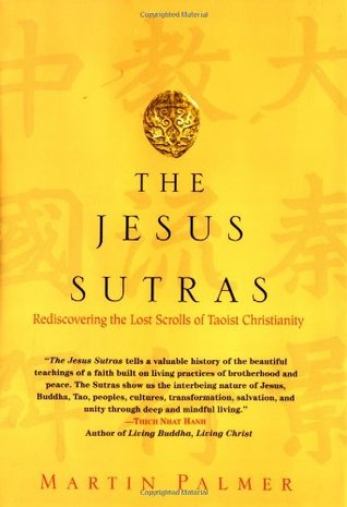 The Jesus Sutras by Martin Palmer