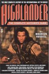 Highlander: The Complete Watchers Guide