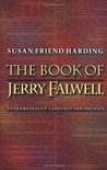The Book of Jerry Falwell: Fundamentalist Language and Politics