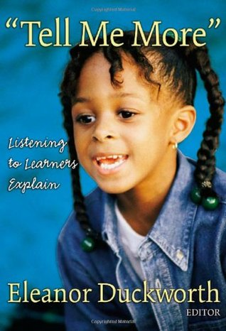 Tell Me More: Listening to Learners Explain