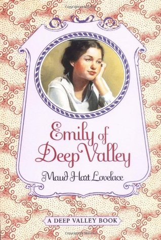 Emily of Deep Valley by Maud Hart Lovelace