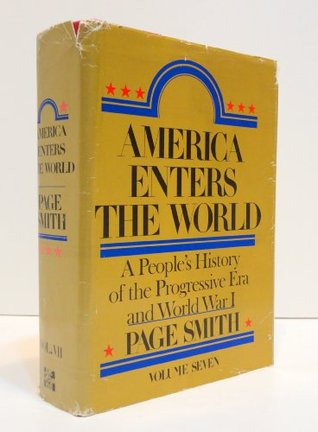 America Enters the World by Page Smith