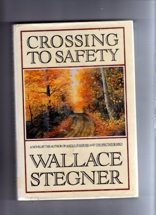 crossing to safety wallace stegner pdf