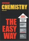 Chemistry the Easy Way (Barron's E-Z)