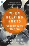 The When Helping Hurts Small Group Experience