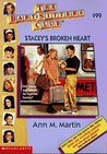 Stacey's Broken Heart (The Baby-Sitters Club, #99)