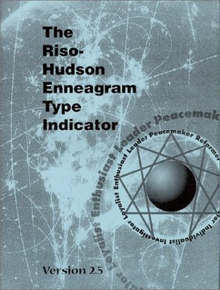 The Riso-Hudson Enneagram Type Indicator by Don Richard Riso