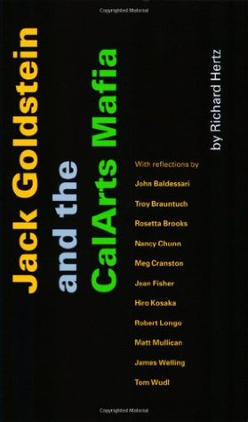 Jack Goldstein and the CalArts Mafia by Richard Hertz