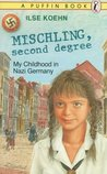 Mischling, Second Degree by Ilse Koehn