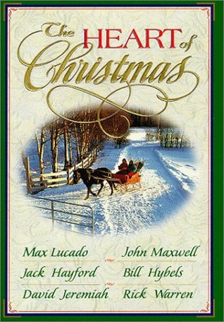 The Heart of Christmas by Max Lucado