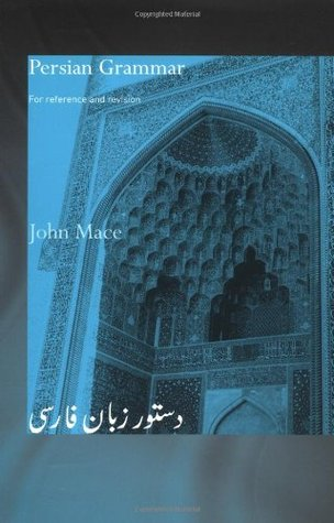 Persian Grammar by John Mace
