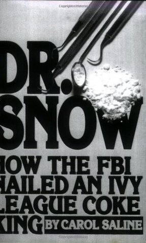 Dr. Snow by Carol Saline