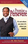 A Promise to Persevere: It's not where you start, it's where you finish!