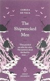 The Shipwrecked Men (Penguin Great Journeys)