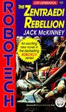 The Zentraedi Rebellion (Robotech/Lost Generation #19)