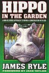 Hippo in the Garden: A Non-Religious Approach to Having a Conversation with God