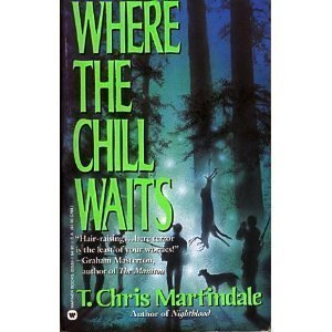Where the Chill Waits by T. Chris Martindale