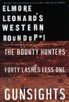 Elmore Leonard's Western Roundup #1: Bounty Hunters, Forty Lashes Less One, and Gunsights (Elmore Leonard's Western Roundup)