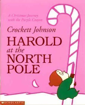Harold at the North Pole: A Christmas journey with the purple crayon