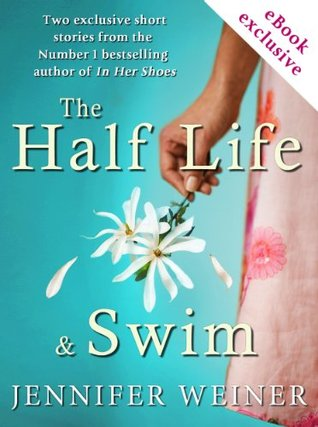 The Half Life and Swim