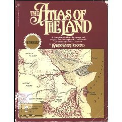The Atlas of the Land by Karen Wynn Fonstad