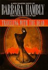 Traveling with the Dead (James Asher #2)