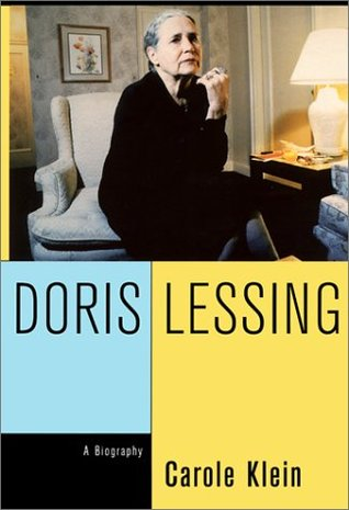 Doris Lessing: A Biography