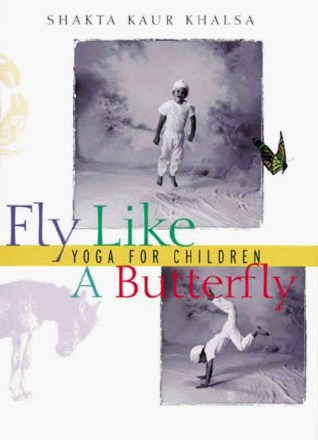 Fly Like A Butterfly by Shakta Kaur Khalsa