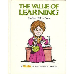 The Value of Learning: The Story of Marie Curie