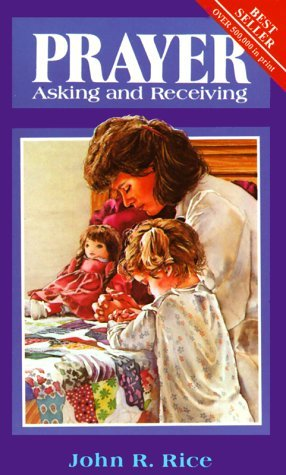 Prayer: Asking and Receiving