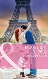 Moonlight in Paris (Mills & Boon Cherish)