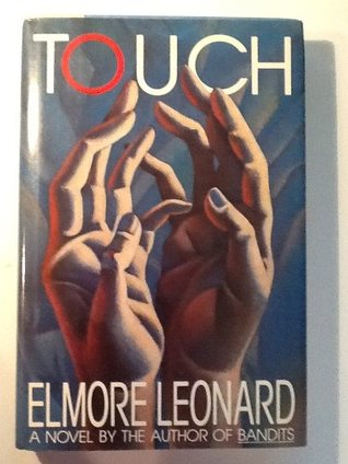 Touch by Elmore Leonard