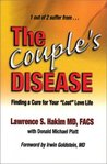 The Couple's Disease : Finding a Cure for Your 'Lost' Love Life