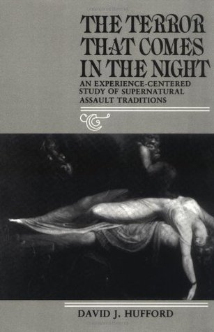 The Terror That Comes in the Night by David J. Hufford