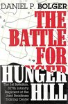 The Battle for Hunger Hill: The 1st Battalion, 327th Infantry Regiment at the Joint Readiness Training Cente r