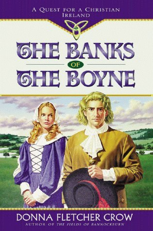 The Banks of the Boyne by Donna Fletcher Crow