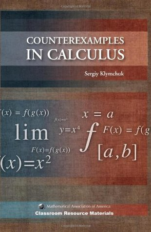 Counterexamples in Calculus by Sergiy Klymchuk