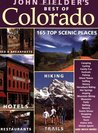 John Fielder's Best of Colorado