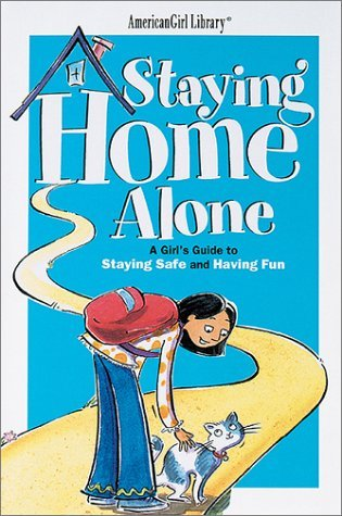 Staying Home Alone by Dottie Raymer