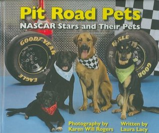 Pit Road Pets by Laura Lacy