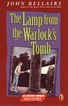The Lamp from the Warlock's Tomb (Anthony Monday Mysteries, #3)