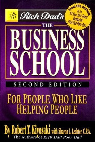 Rich Dad: The Business School
